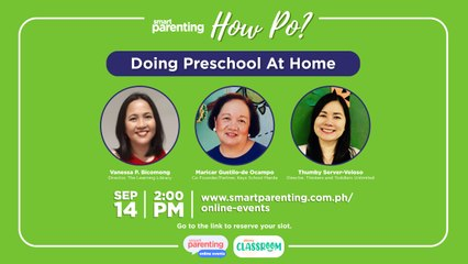 Smart Parenting 'How Po' Episode 4: Become Your Child's Best Teacher! How To Do Preschool At Home