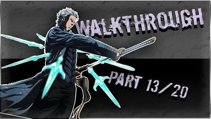 Walkthrough - Devil May Cry 4 Special Edition - Vergil [13-20] - Une plante ca repousse !
