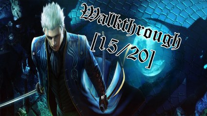 Walkthrough - Devil May Cry 4 Special Edition - Vergil [15/20] : Chasse à la Grenouille !