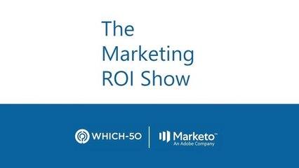 The Marketing ROI Show - Episode Two