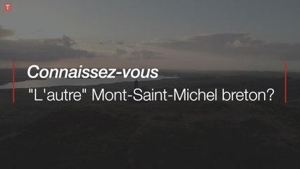 """Connaissez-vous : """"l'autre"""" Mont Saint-Michel breton ?"""