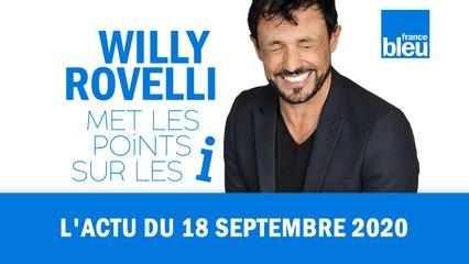 HUMOUR - L'actu du 18 septembre 2020 par Willy Rovelli