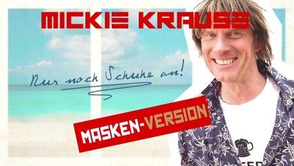 Mickie Krause - Nur noch Schuhe an!