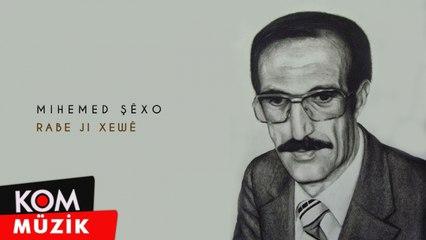 Mihemed Şêxo - Rabe Ji Xewê (Official Audio © Kom Müzik)