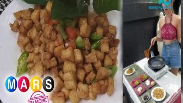 Mars Pa More: Sizzling Tofu ala Maureen Larrazabal | Mars Masarap