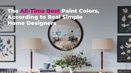 The All-Time Best Paint Colors, According to Real Simple Home Designers