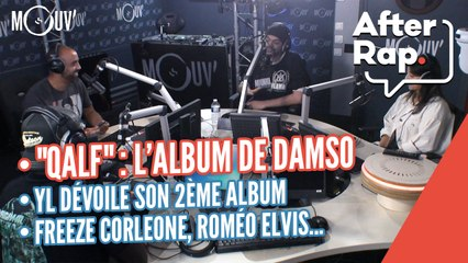"""AFTER RAP : """"QALF"""", l'album de Damso, YL dévoile son 2ème album, Freeze Corleone, Roméo Elvis..."""