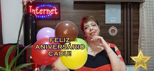 VÍDEO DE ANIVERSÁRIO CADU
