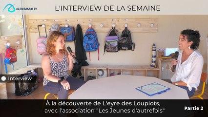 """À la découverte de L'eyre des Loupiots,  avec l'association """"Les Jeunes d'autrefois"""" (partie 2)"""