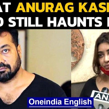 Payal Ghosh makes shocking allegations against Anurag Kashyap, says it still haunts her | Oneindia