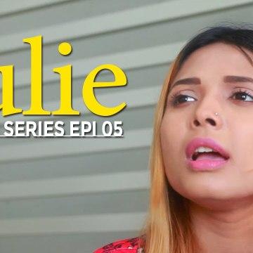 Julie | Web Series | Episode 05 | Suspense | A Web Series By Spice Media | HD