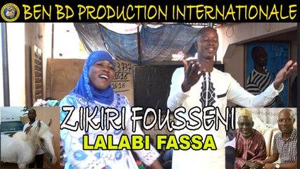 Zikiri Fousseni Flani - Lalabi Fassa - Zikiri Fousseni Flani
