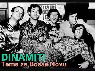 DINAMITI - Tema za Bossa Novu (1967)