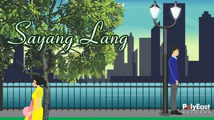 Jannelle Seva - Sayang Lang - (Official Lyric)