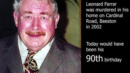 Reappeal to Catch the Killer of Beeston Man Leonard Farrar on What Would Have Been his 90th Birthday