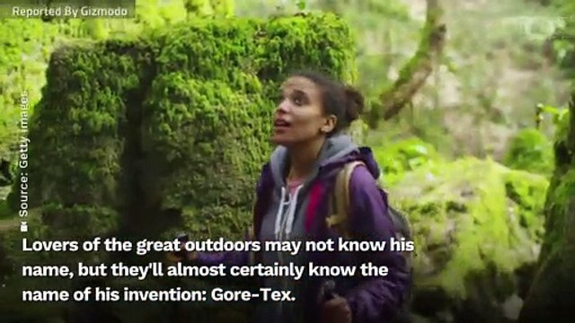Spare A Thought For The Passing Of Robert Gore, Who Kept Us Dry With Gore-Tex