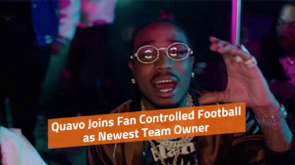 Quavo Is A Future Football Team Owner