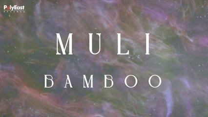 Bamboo - Muli - (Official Lyric)