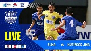 Trực tiếp | SLNA - Nutifood JMG | VCK giải bóng đá VĐ U17 Quốc gia - Next Media 2020 | VFF Channel