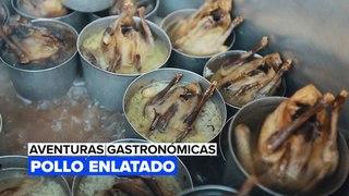 Aventuras gastronómicas: Pollo enlatado