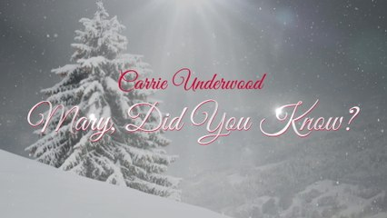 Carrie Underwood - Mary, Did You Know?