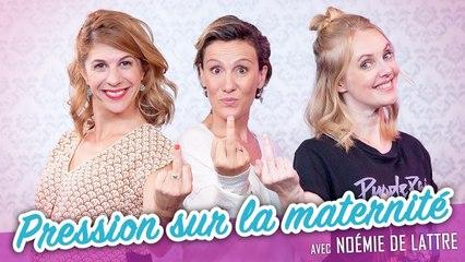 Pressions sur la maternité (feat. NOEMIE DE LATTRE) - Parlons peu Mais parlons !