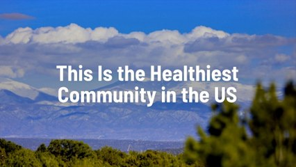 If You Live Here You're Most Likely Healthy