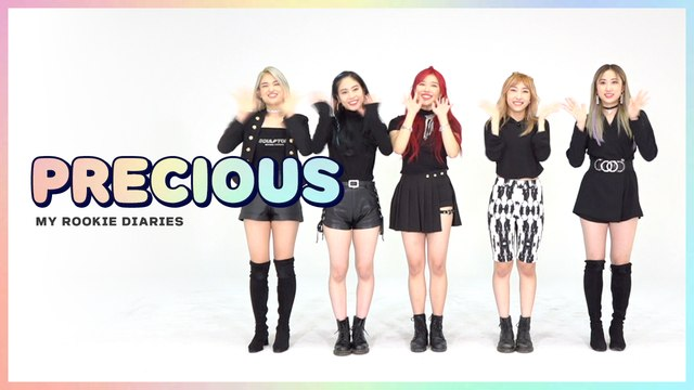 [Pops in Seoul] ☆MY ROOKIE DIARIES☆ 'PRECIOUS(프레셔스)' Edition!