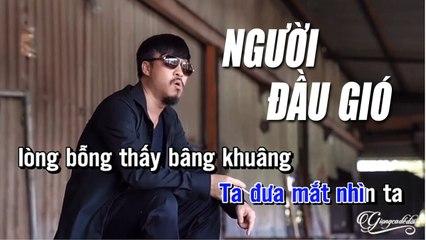 Người Đầu Gió Karaoke Tone Nam - Quang Lập
