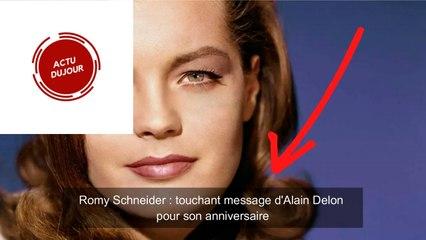 Romy Schneider - touchant message d'Alain Delon pour son anniversaire