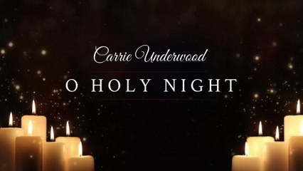 Carrie Underwood - O Holy Night