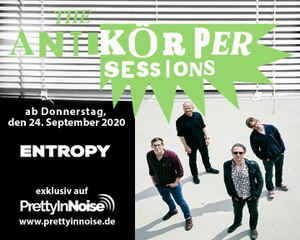 ENTROPY - Gap-Toothed (The Antikörper Sessions)