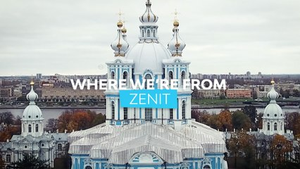 Where we're from: Zenit St Petersburg