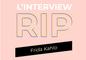 L'interview RIP de Frida Kahlo