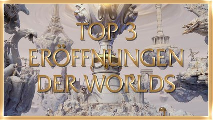 Die Top 3 Eröffnungen der League of Legends Worlds