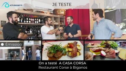 """Emission """"Je Teste"""" On à testé le Restaurant Corse à Biganos A CASA CORSA"""