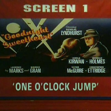 Goodnight Sweetheart. S03 E03. One O'Clock Jump.