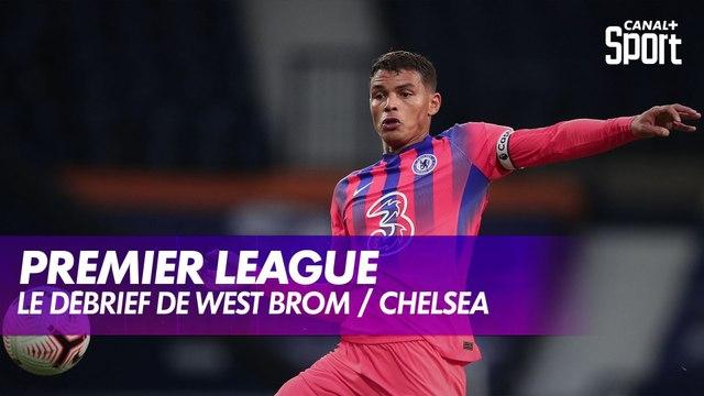 Le débrief de West Brom / Chelsea