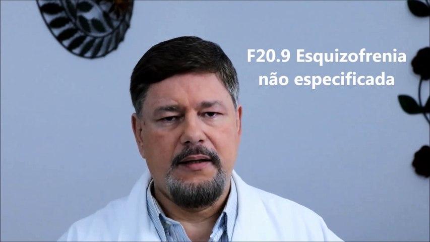 Esquizofrenia não Especificada. CID F20.9