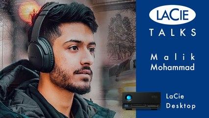 LaCie Talks avec Malik Mohammad - LaCie Desktop
