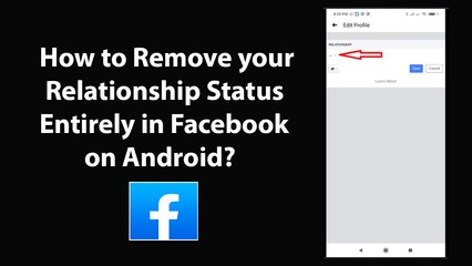 How to Remove your Relationship Status Entirely in Facebook on Android?