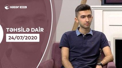Təhsilə Dair   24.07.2020