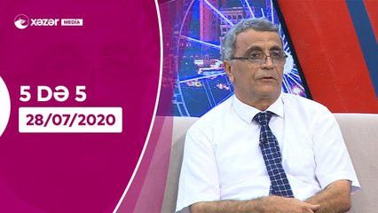 5də 5 -  Vüqar Əhməd, Faiq İsmayılov, Vəfa Hüseynova, Almaxanım Əhmədli  28.07.2020