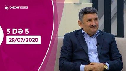 5də 5 -  Eldəniz Məmmədov, Rey Kərimoğlu, Nəcəf Həsənov  29.07.2020