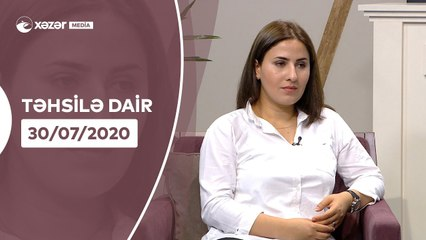 Təhsilə Dair   30.07.2020