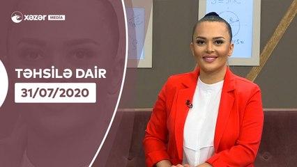 Təhsilə Dair   31.07.2020