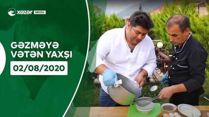 Gəzməyə Vətən Yaxşı - Oğuz  02.08.2020