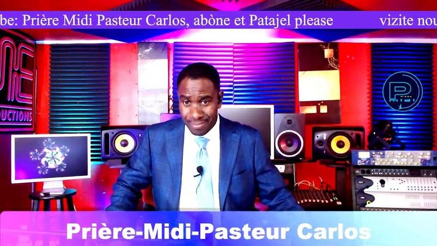 Priere Midi I Pasteur Carlos I Bondye konn pale
