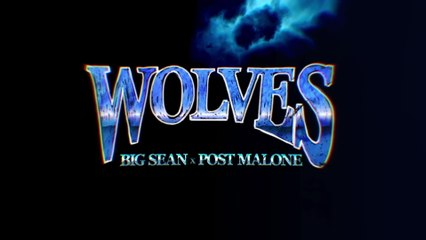 Big Sean - Wolves
