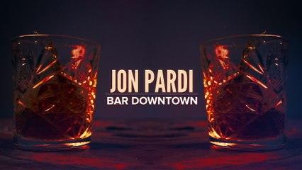 Jon Pardi - Bar Downtown